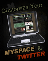 Customize your MySpace & Twitter!